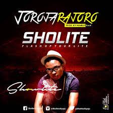 Sholite - JoroJaraJoro