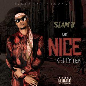 "Slam B Announces EP Title: ""Mr. Nice Guy"""