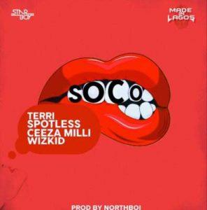 Star Boy – Soco ft. Wizkid, Ceeza Milli, Spotless & Terri