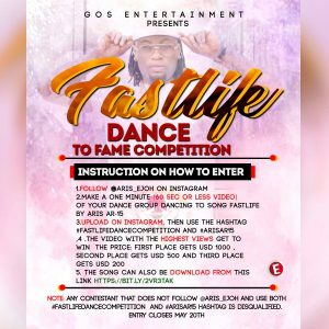 GOS entertainment present Fastlife dance to fame competition