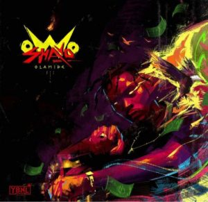 """Olamide – """"Owo Shayo"""""""