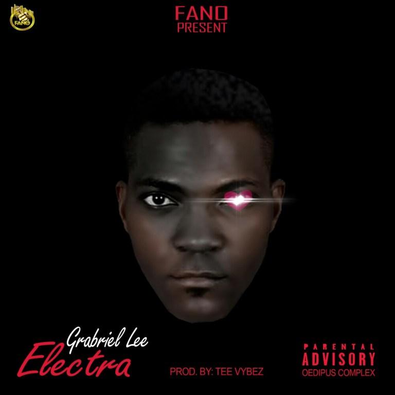 Gabriel Lee – Electra (Prod By Tee Vybez)