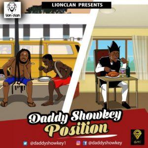 Daddy Showkey – Position