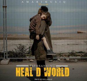 "Patoranking – ""Heal D World"""