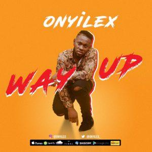 Onyilex - Way Up