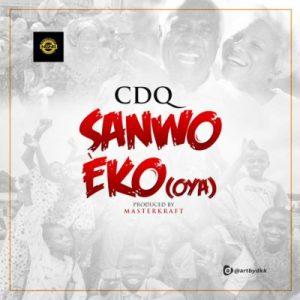 """CDQ – """"Sanwo Eko"""" (OYA)"""