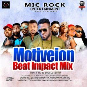 Mixtape: Mic Rock Entertainment present Motiveion Beat Impact Mixtape