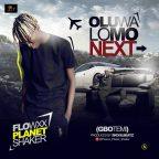 Flowxx Planet Shaker - Oluwa Lomo Next