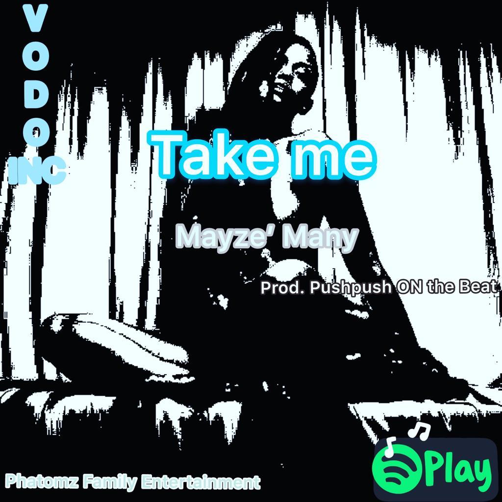Mayze - Take Me