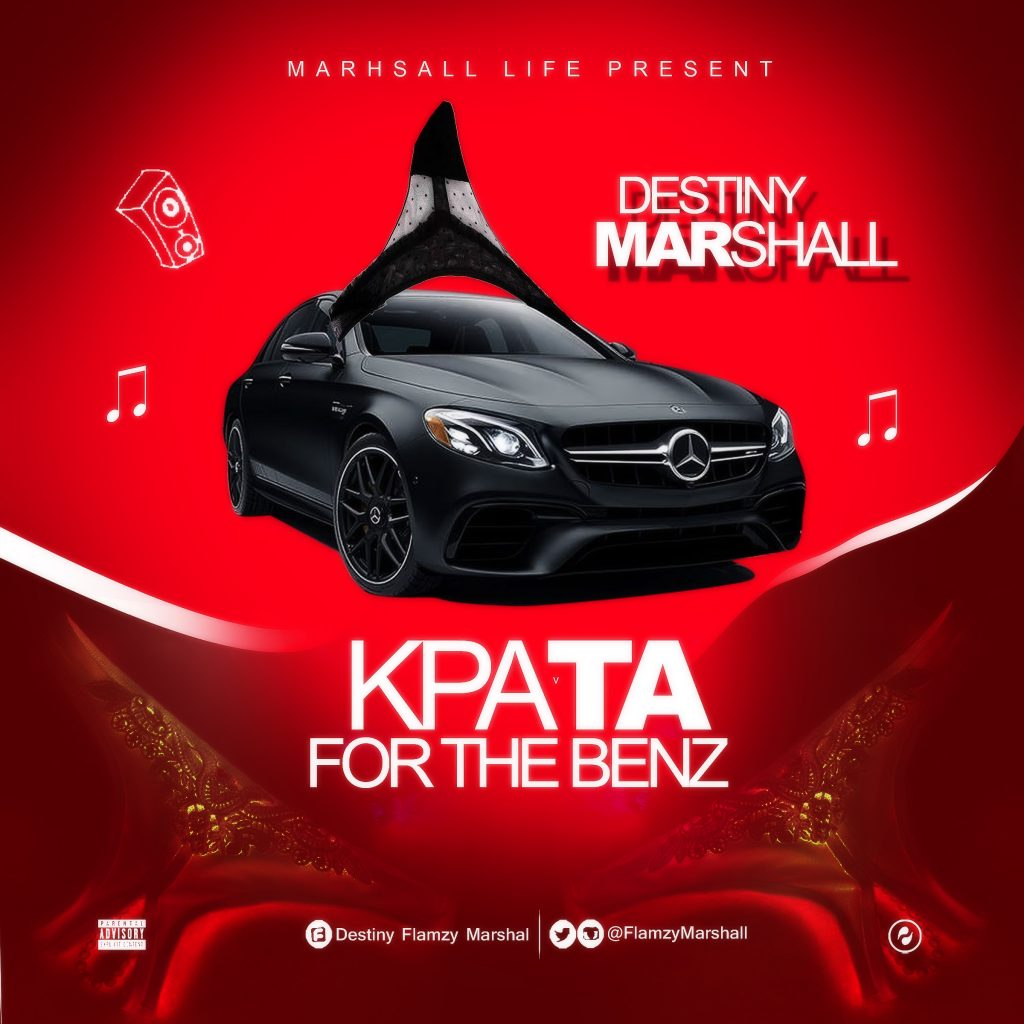 Destiny Marshall – Kpata For The Benz