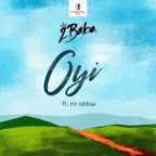 """2Baba – """"Oyi"""" f. HI-Idibia"""