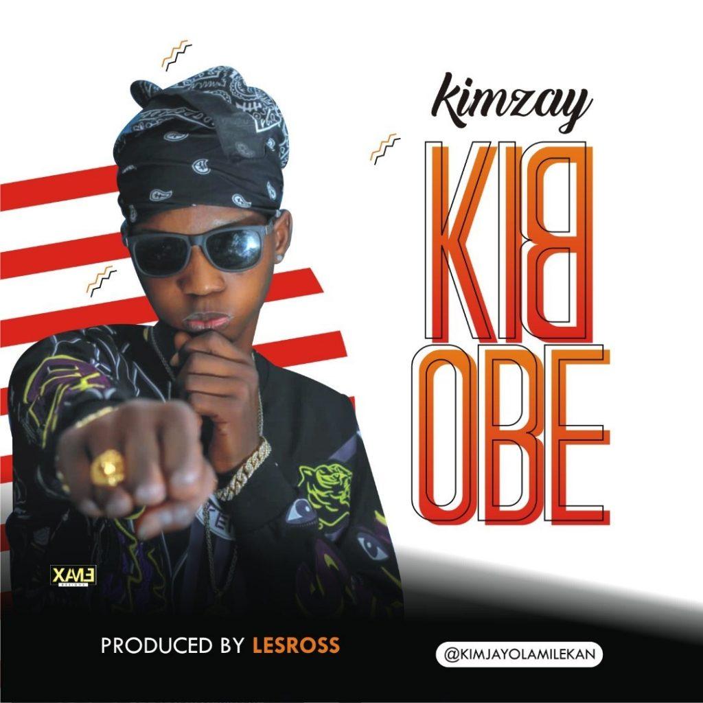 Music: Kimzay – Kidobe