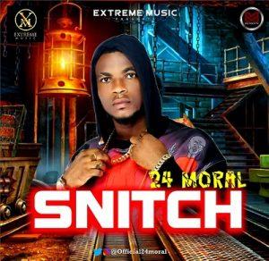 24 Moral – Snitch