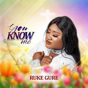 Official New Video: You Know Me from The Freshly Released Emerging Glory Album by Ruke Gure